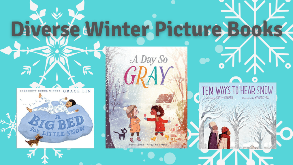 Text reads Diverse Winter Picture Books and there are three book covers in front of a blue background with white snowflakes