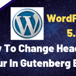 How To Change Heading Colour In Gutenberg Editor
