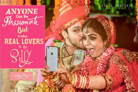love quotes | indian brides | real couple | fun | silly | cute quote | indian bride and groom | indian wedding | selfie | laughter | silly love | cute couple | jayesh khaturia photography
