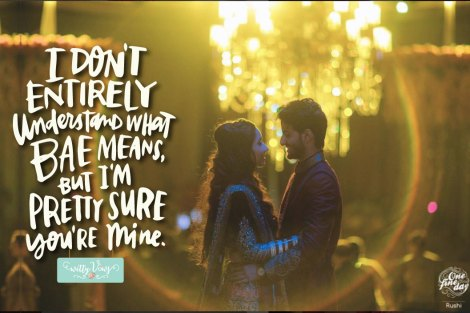Love quotes  Quotes tumblr  tag bae  one fine day   indian couple  wedding photography  what does bae mean  cute couple  love struck