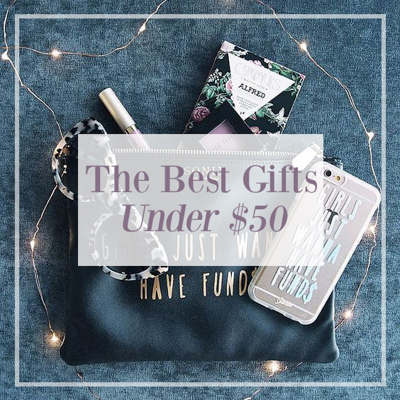 The Best Gifts Under $50