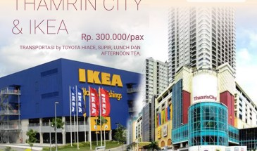 1 Day Jakarta Shopping Tour Thamrin City & IKEA