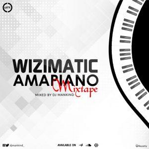 {MIXTAPE} DJ MANKIND - AMAPIANO MIXTAPE 2021