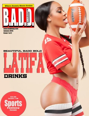 Latifah Drinks - BADD Magazine cover - wizsdailydose