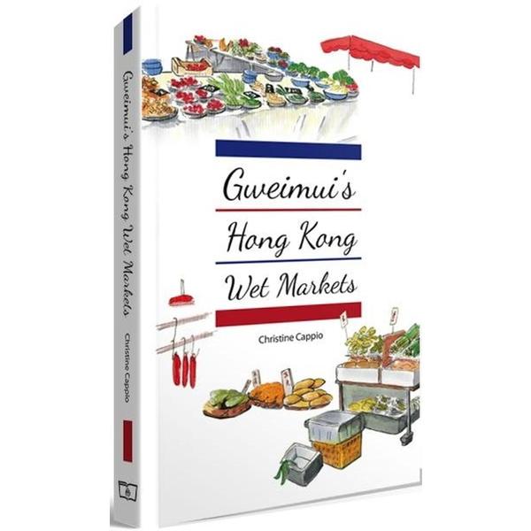 Gweimui 's Hong Kong Wet Markets