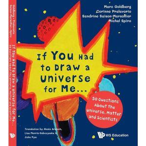 如果要你為我畫一個宇宙…:關於宇宙、物質和科學家的50問