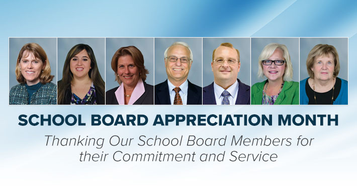 School Board Appreciation Month Thanking Our School Board Members for their Commitment and Service