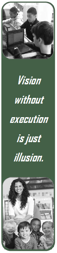 Vision without execution is just illusion