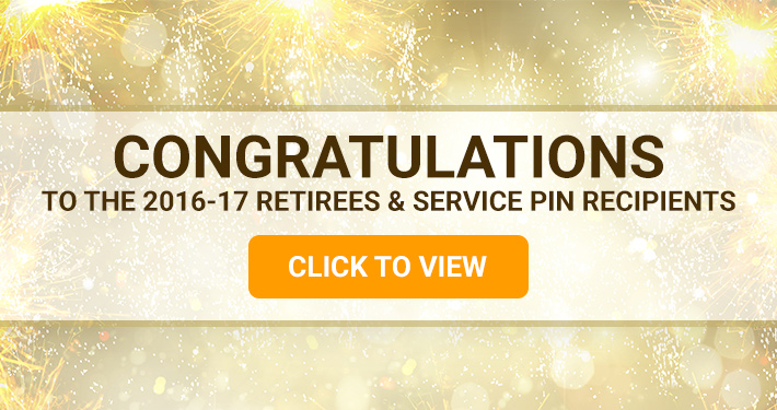 Congratulations to the 2016-17 Retirees and Service Pin Recipients