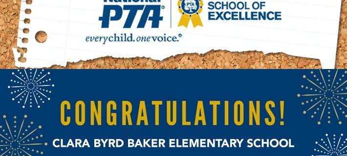 Clara Byrd Baker Earns 2017-2019 National PTA School of Excellence