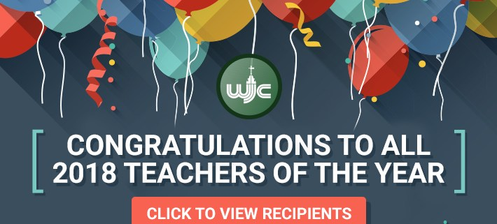 CONGRATULATIONS TO ALL 2018 TEACHERS OF THE YEAR