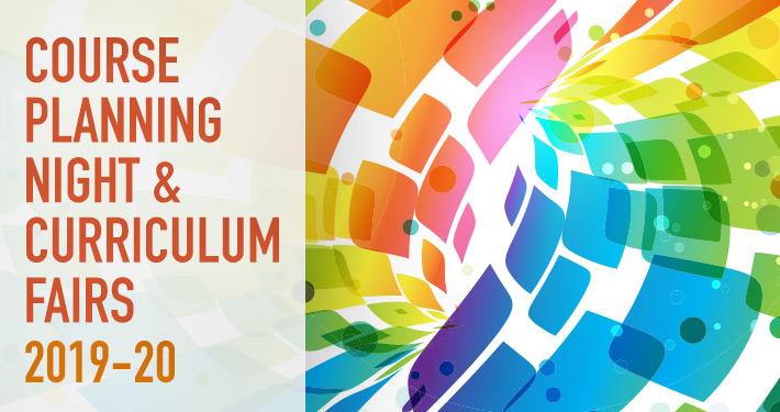 2019 Course Planning Night & Curriculum Fair