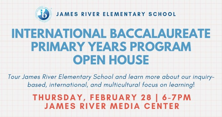INTERNATIONAL BACCALAUREATE PRIMARY YEARS PROGRAM OPEN HOUSE