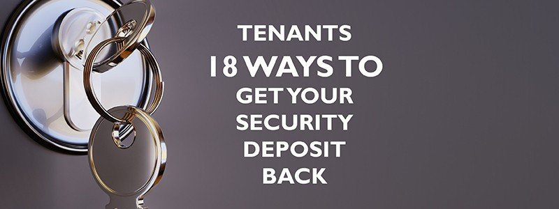 18 Ways to Get Your Security Deposit Back for tenants_wjd management