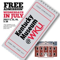 Kentucky Museum will offer free admission on Wednesdays in July.