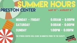 Preston Center summer hours