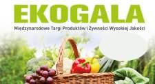 EKOGALA - Międzynarodowe Targi Produktów i Żywności Wysokiej Jakości