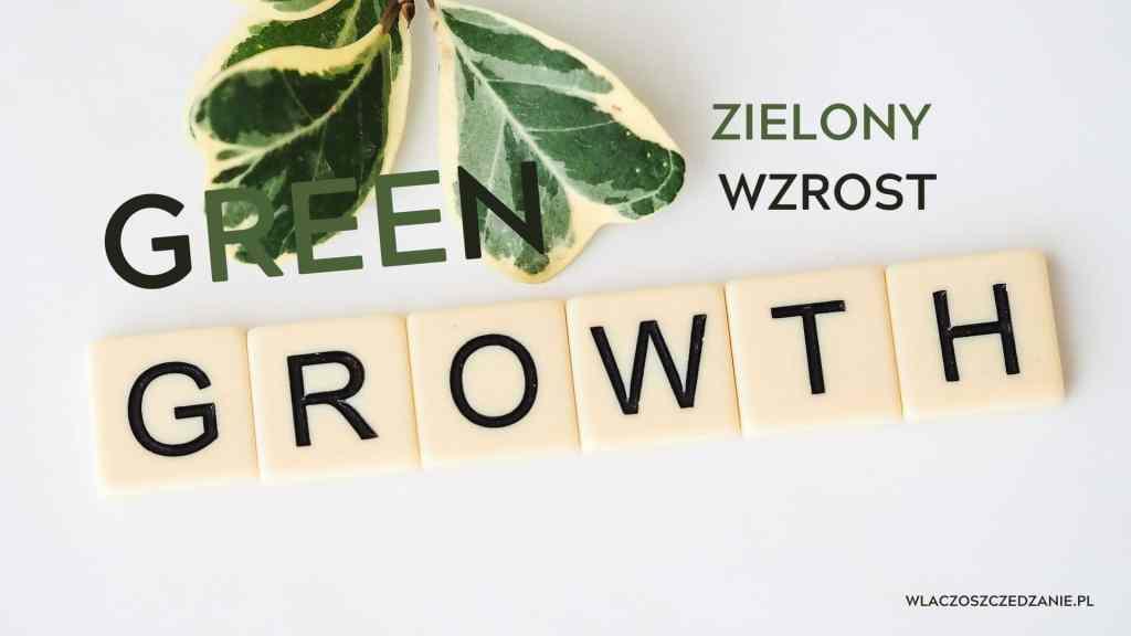 Zielony wzrost (green growth)