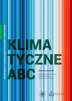 Klimatyczne ABC. Interdyscyplinarny zespół ekspertów przygotował podręcznik na temat zmiany klimatu