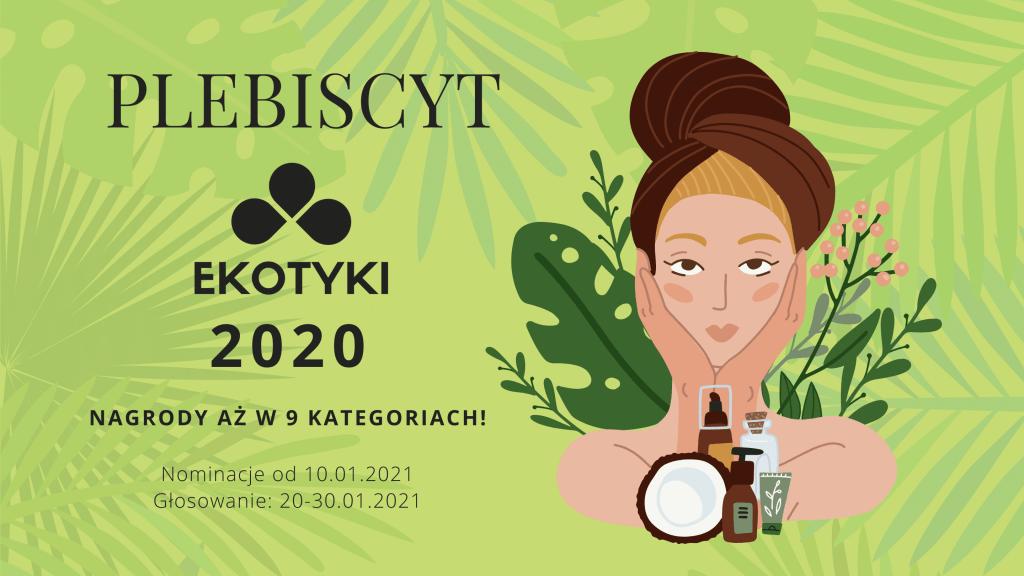 10 stycznia ruszyły EKOTYKI 2020. Plebiscyt poświęcony branży kosmetyków naturalnych i inicjatywom ekologicznym
