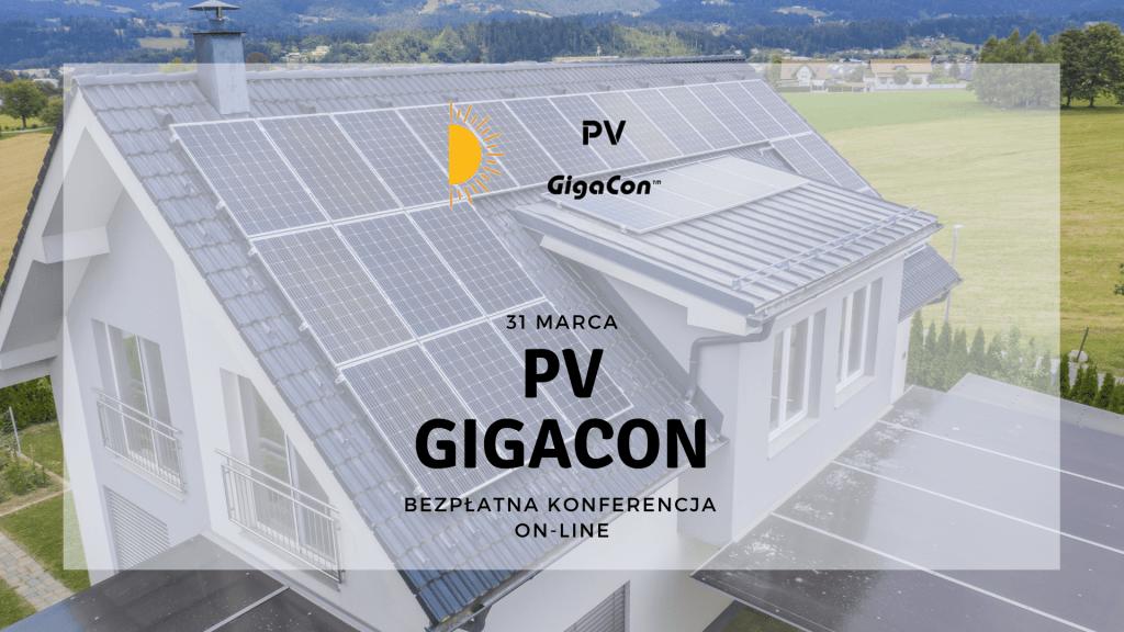 31 marca 2021 odbędzie się PV GigaCo. Konferencja prezentująca rozwiązania z zakresu energii słonecznej