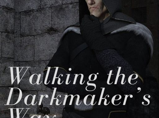 Walking the Darkmaker's Way