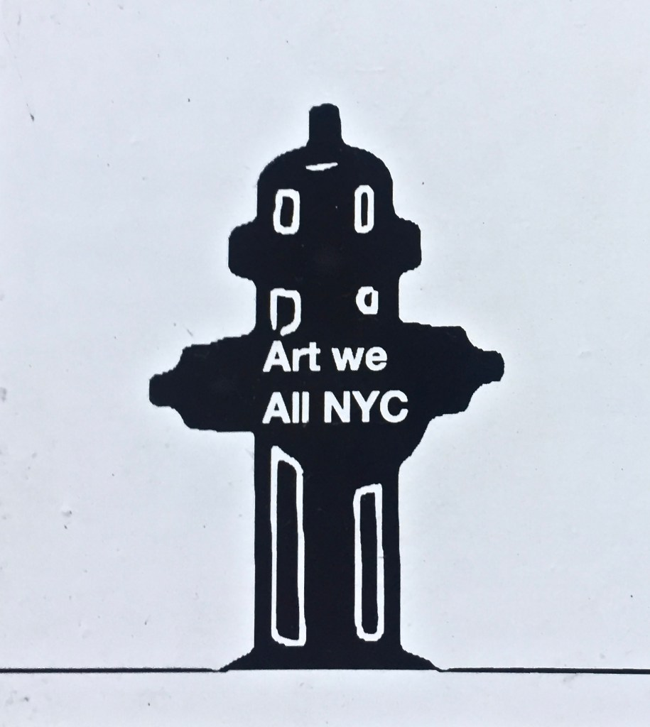 """Sticker of old fashioned fire plug with """"Art we All NYC"""" legend."""