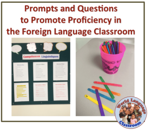 Prompts and Questions to Promote Proficiency in the Foreign (World) Language Classroom (French, Spanish) wlteacher.wordpress.com