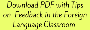 Feedback in the Foreign Language Classroom (French, Spanish) www.wlclassroom.com