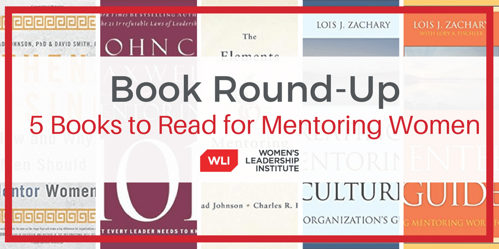 5 Books Worth a Read If You Want to Mentor Women