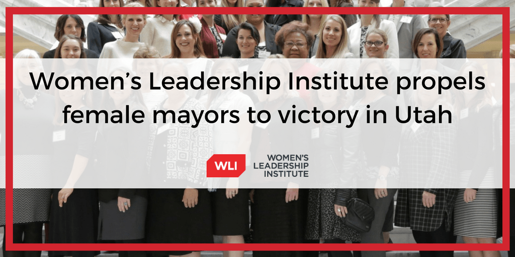 Women's Leadership Institute propels female mayors to victory in Utah