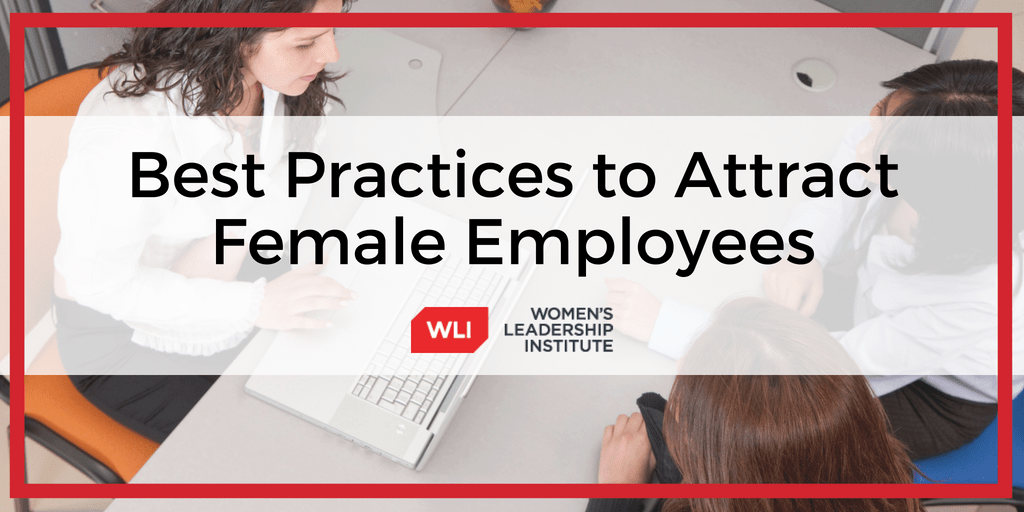 Best Practices to Attract Female Employees