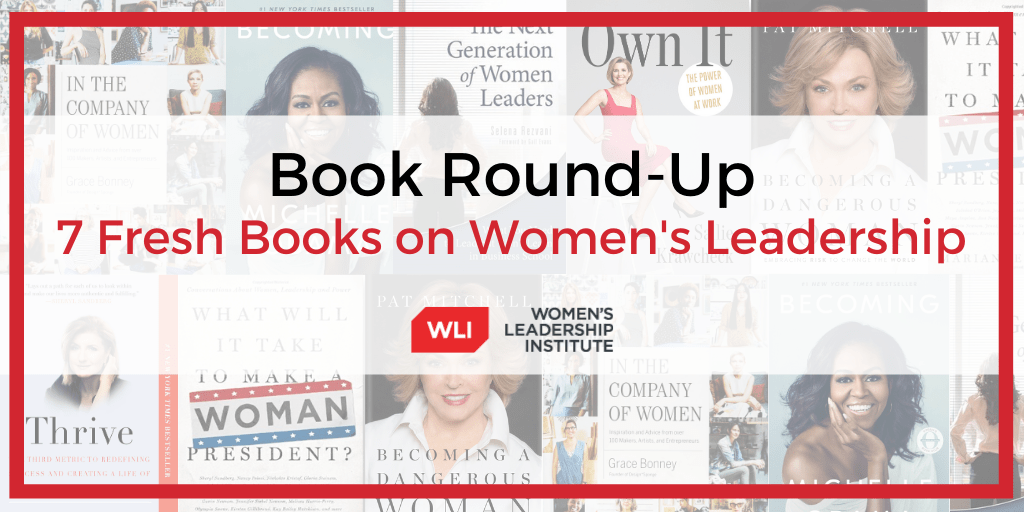 7 Fresh Books on Women's Leadership