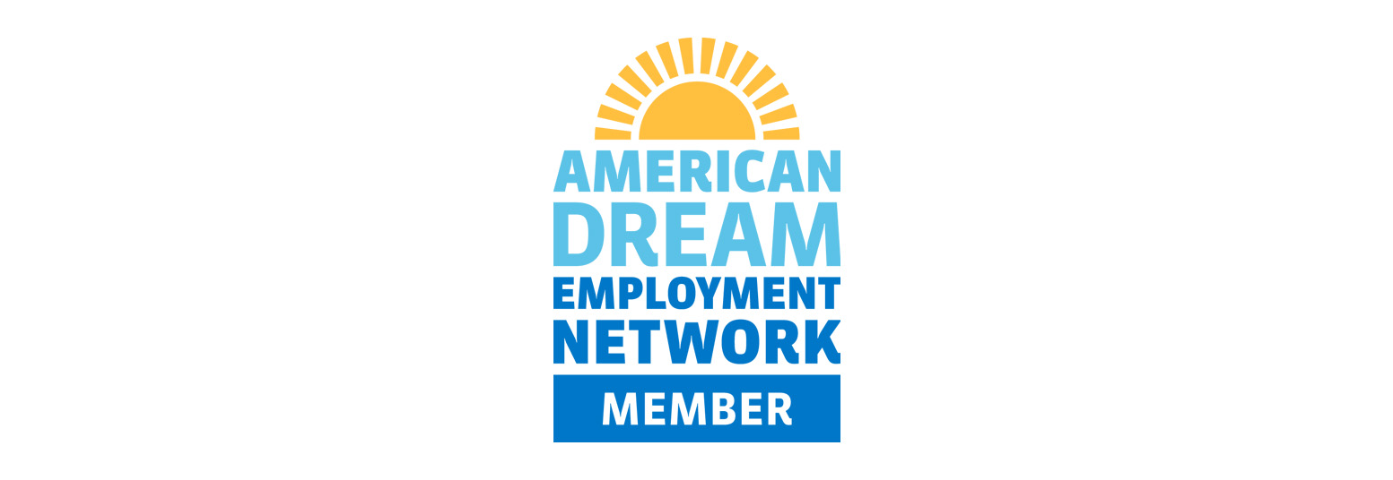 American dream employment network WLS Aden EN employment network ticket to work