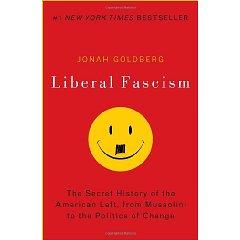 Liberal Facism by Jonah Goldberg