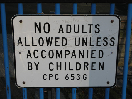 No adults without children!