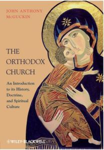 "Book cover for ""The Orthodox Church"" by John Anthony McGuckin"