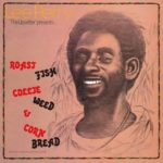 Lee Perry Roast Fish Collie Weed & Cornbread Cover