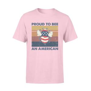 4th of July, Happy Fourth of July T Shirt, Saying T Shirts, Proud To Bee An American - Woastuff