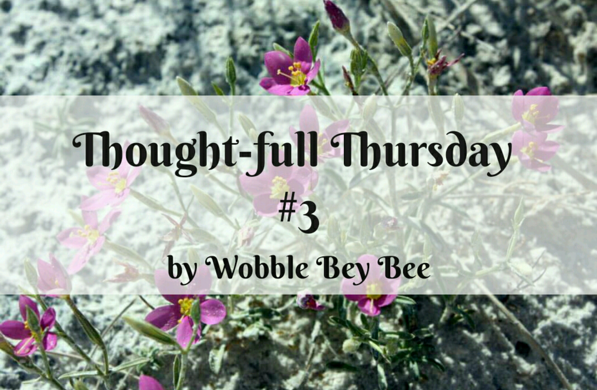 Thought-full Thursday #3