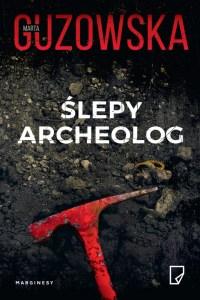 Nagroda Wielkiego Kalibru: Ślepy archeolog