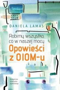 """Książki o pielęgniarkach i lekarzach - """"Opowieści z OIOM-u"""""""