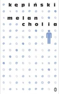 """Okładka książki """"Melancholia"""" genialnego Antoniego Kępińskiego. Jeśli szukasz dobrej książki o depresji, to jest dobry wybór"""