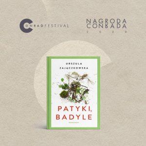 Nagroda Conrada 2020 nomincje patyki badyle