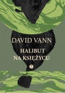 Wydawnictwo Pauza David Vann Halibut na księżycu