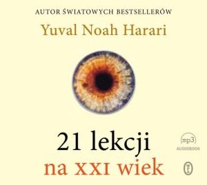 21 lekcji na XXI wiek harari najlepsze audiobooki audiobook