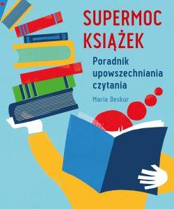 darmowy ebook o upowszechnianiu czytania supermoc książek