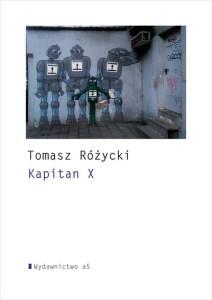 Kapitan X nagroda im. wisławy szymborskiej