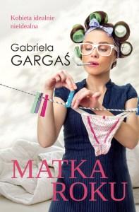 Matka roku - Gabriela Gargaś