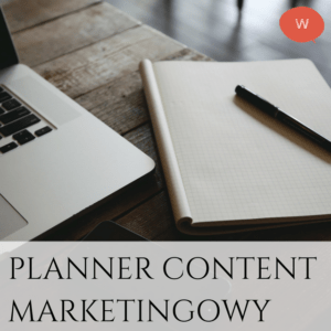 Planner content marketingowy